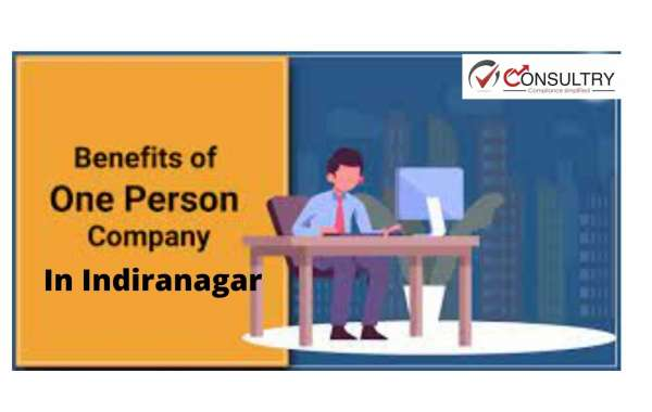 One Person Company (OPC): Process of Registration, Required Documents and Benefits In Indiranagar